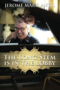 The Long Stem is in The Lobby